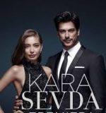 Kara Sevda - Amor Eterno